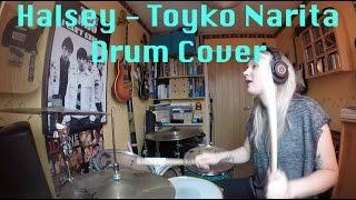 Halsey + Tokyo Narita (Freestyle) + Lido + Tor Charlesworth Drum Cover