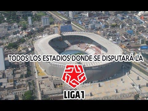 TODOS LOS ESTADIOS DONDE SE DISPUTARÁ LA LIGA 1 - 2019