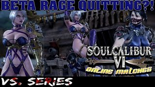 BETA RAGE QUITTING?! (TAKI) Online Matches - VS. SERIES : Soulcalibur VI