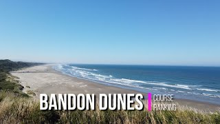 Ranking the Best Courses at Bandon Dunes in 2020!