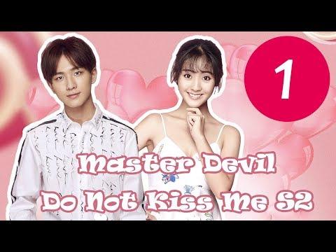 【ENG SUB】《Master Devil Do Not Kiss Me S2》EP01——Starring: Li Hong Yi, Xing Fei, Zhang Jiong Min
