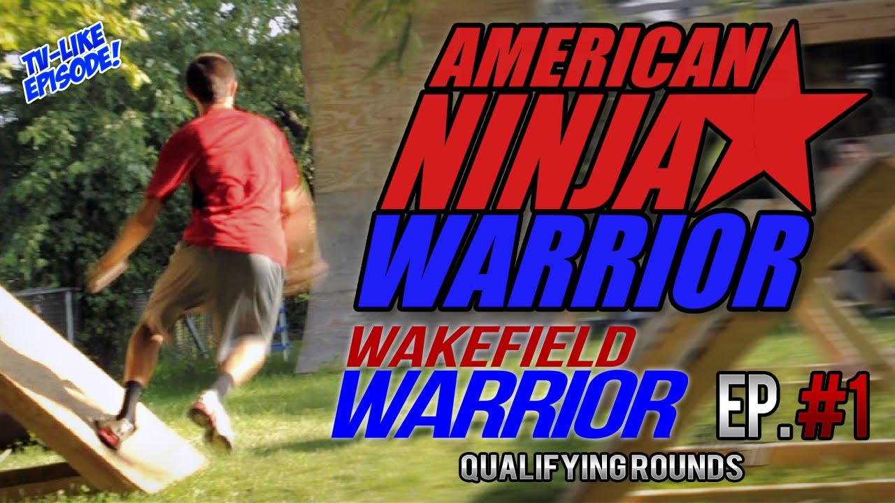 american ninja warrior wakefield warriors ep 1 qualifying