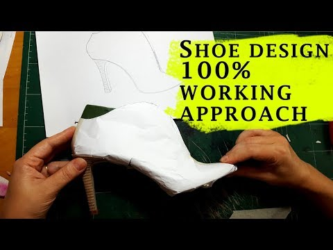 Shoe Designing 100% Working Approach [Make any shoes]