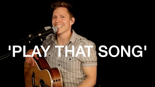 PLAY THAT SONG - Train - (Acoustic Cover)
