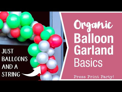 Organic Balloon Garland DIY Basics- Just Balloons & A String - Easy Tutorial Video W. Hanging Tips