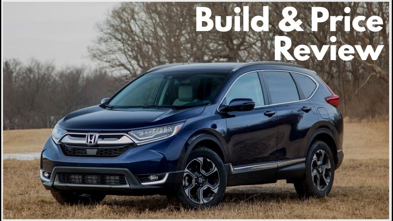 Honda Build And Price >> 2019 Honda Cr V Ex L Awd Build Price Review Features Colors Interior Configurations
