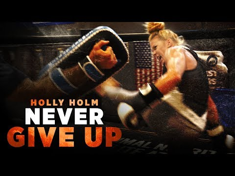 Holly Holm: Never Give Up Official Trailer   MMA Fighting Short Documentary