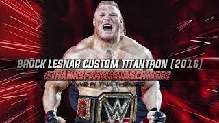 ● Brock Lesnar || Custom Titantron || #ThanksFor6KSubscribers ► 2016 ᴴᴰ ●