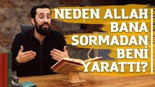 Neden Allah Bana Sormadan Beni Yarattı? - Mehmet Yıldız