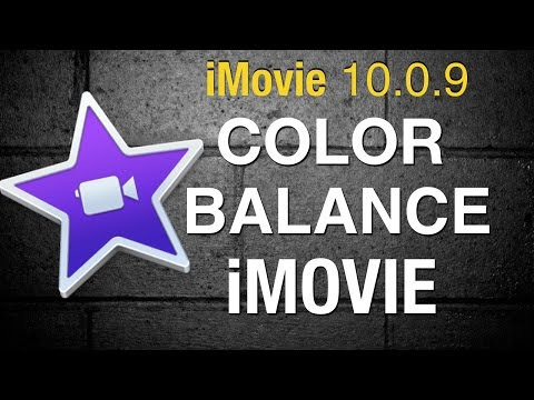 Color Balance and Color Correction in iMovie 10 - 2015