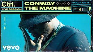 Conway the Machine - Half Of It (Live Session) | Vevo Ctrl