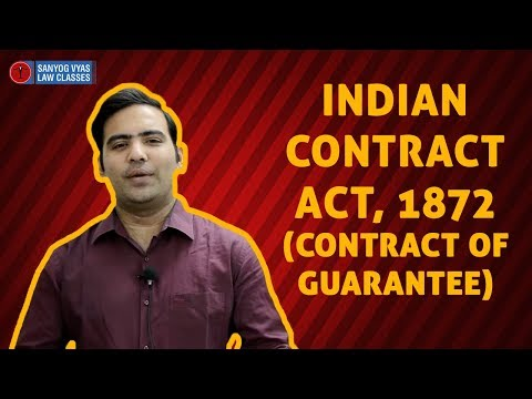 Indian Contract Act, 1872 (Contract of Guarantee