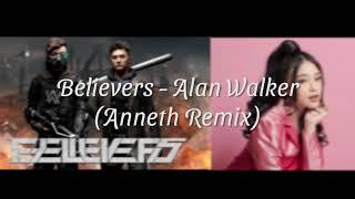 Alan Walker x Anneth - Believers (Anneth Remix) (Lyric Video)