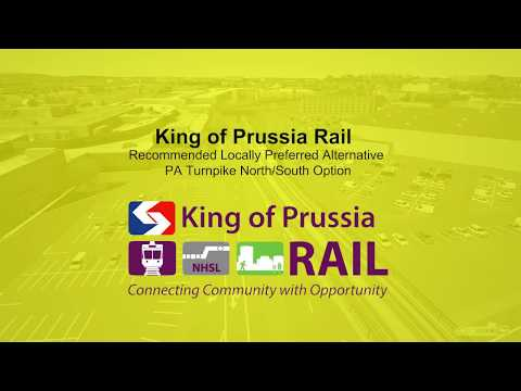 King of Prussia Rail - PA Turnpike North/South Option | NHSL
