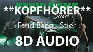 Farid Bang - Stier (8D AUDIO)