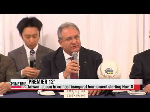 Premier 12 baseball tournament starts Nov.  8   야구: ′프리미어12′ 국제 대회, 11월에 대만, 일본서