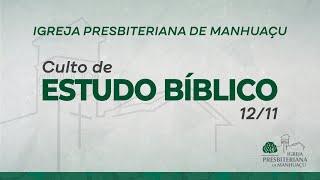 Culto de Estudo Bíblico - 12/11/20