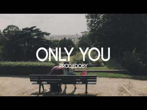 Only You - Soft Emotional Guitar Rap Beat