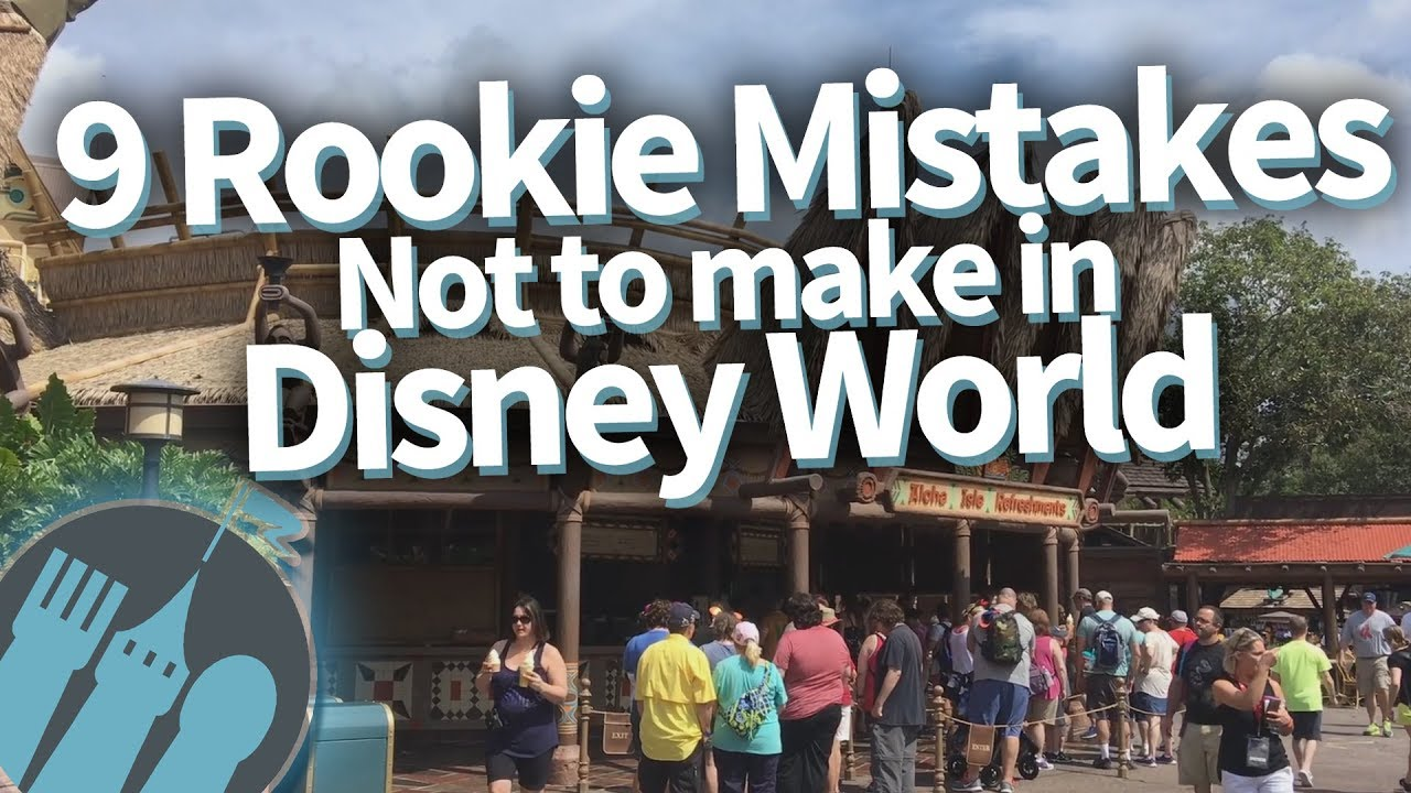 Rookie mistakes to avoid in disney world youtube rookie mistakes to avoid in disney world publicscrutiny Image collections