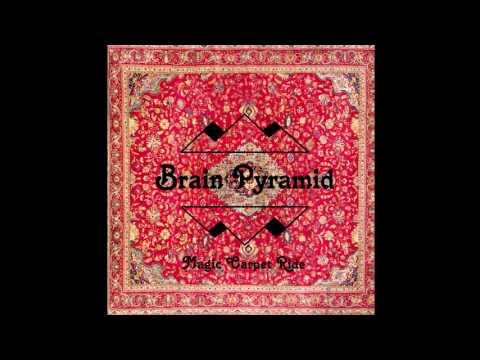 Magic Carpet Ride (BRAIN PYRAMID)  - 2013 - [FULL ALBUM]