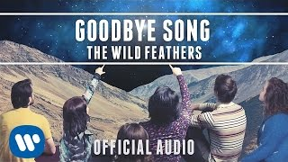 The Wild Feathers - Goodbye Song [Official Audio]