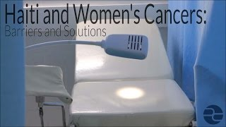 Haiti and Women's Cancers: Barriers and Solutions