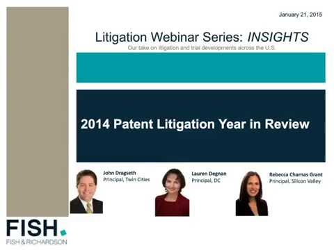 Webinar   INSIGHTS - 2014 Patent Litigation in Review