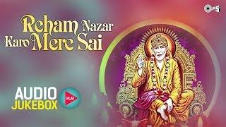 Sai Baba Bhajans 2015 Non Stop by Lata Mangeshkar, Anup Jalota | Reham Nazar Karo Mere Sai