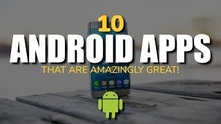 Baixar 10 Android Apps That Are Amazingly Great!