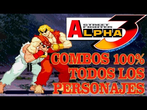 SFA3 Street Fighter Alpha 3 All Characters Death Combos 100% Damage 2018 HD
