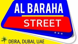 AL BARAHA STREET VIDEO, DEIRA, DUBAI, UNITED ARAB EMIRATES