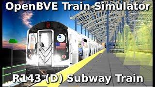 OpenBVE ►D Train to Coney Island!◀ (R143)