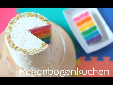 Regenbogenkuchen Rainbow Cake Youtube