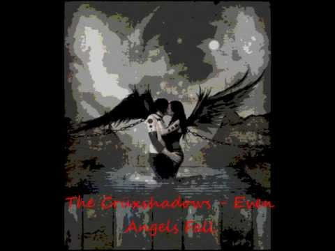 Even Angels Fall by The Cruxshadows