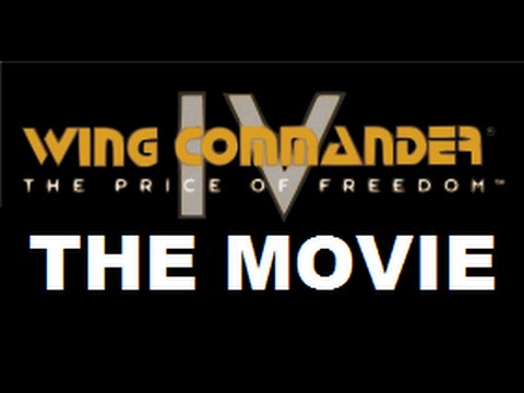 WING COMMANDER IV THE PRICE OF FREEDOM - THE COMPLETE MOVIE REMASTERED 1080P HD