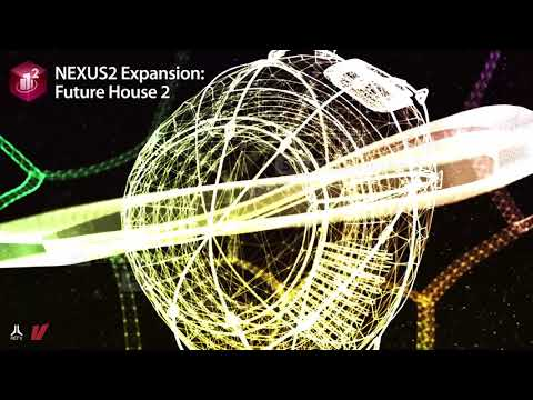 refx.com Nexus² - Future House 2 Expansion Demo