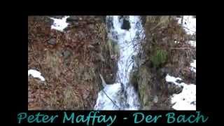 Peter Maffay - Der Bach