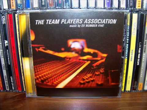 Ex Number Five - The Team Players Association (Full)