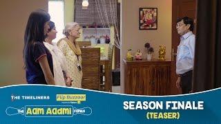 The Aam Aadmi Family (Web Series) | Season Finale (Teaser)
