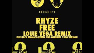 Rhyze - Free (Louie Vega Main Remix)