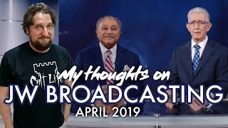 My thoughts on JW Broadcasting - April 2019 (with Samuel Herd and Izak Marais)