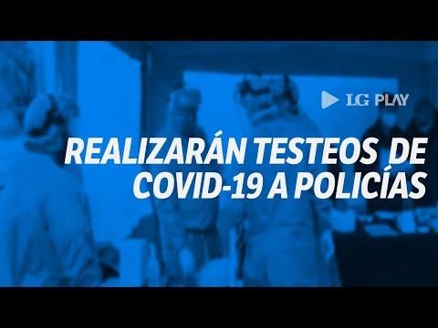 Covid-19: harán testeos a los policías