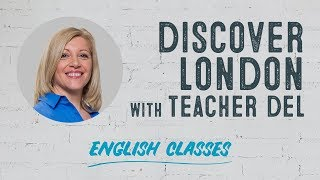 Learn English in London | A book, a movie and a song