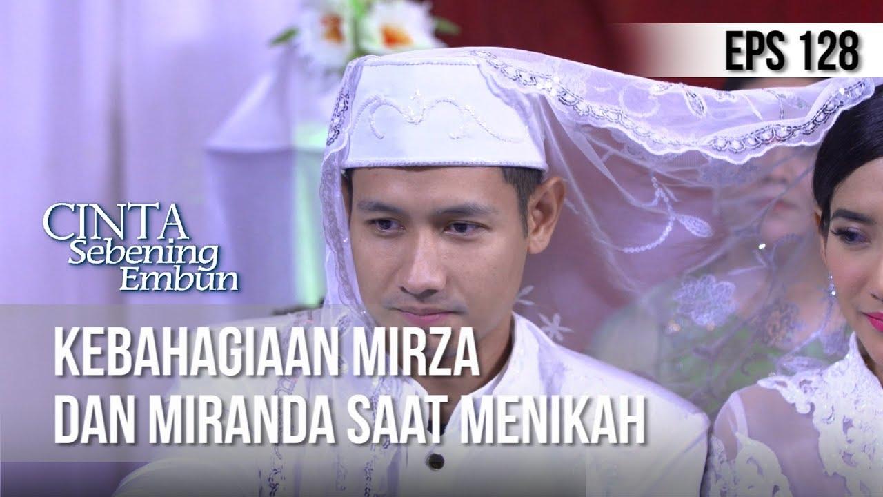 Download CINTA SEBENING EMBUN - Kebahagiaan Mirza Dan Miranda Saat Menikah [22 JULI 2019]