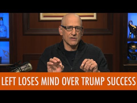 Left Loses Mind Over Trump Success