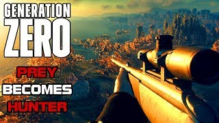 | WHEN THE PREY BECOMES THE HUNTER! | Generation Zero GAMEPLAY