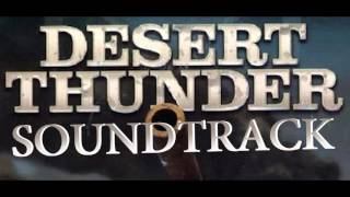 Desert Thunder - Full Soundtrack