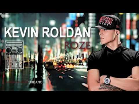 Kevin Roldan - Rouze