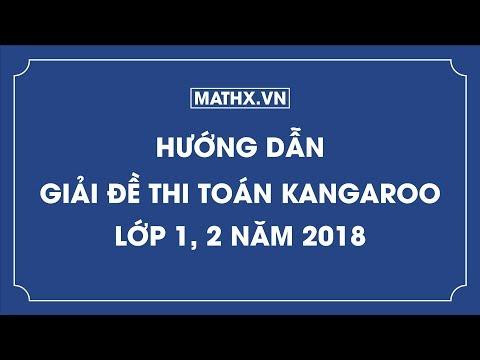 Hướng dẫn giải đề thi toán Kangaroo lớp 1, 2 năm 2018