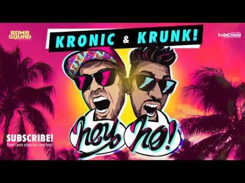 Kronic & Krunk! - Hey Ho (Radio Mix)